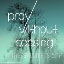 1 Thessalonians 5:17 I DailyBibleMeme.com