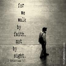 2 Corinthians 5:7 I DailyBibleMeme.com