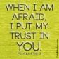 Psalm 56:3  I  DailyBibleMeme.com