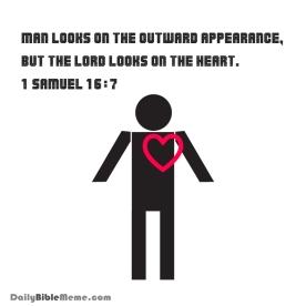 1 Samuel 16:7 I DailyBibleMeme.com