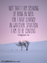 Philippians 4:11 I DailyBibleMeme.com